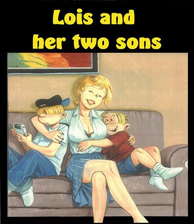 Lois y sus DOS HIJOS