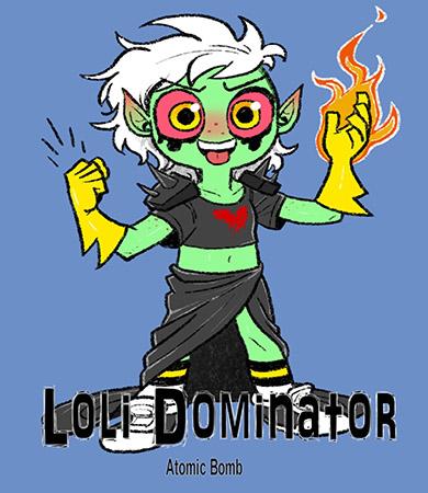 LOLI Dominator