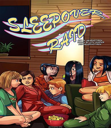 SLEEPOVER Raid