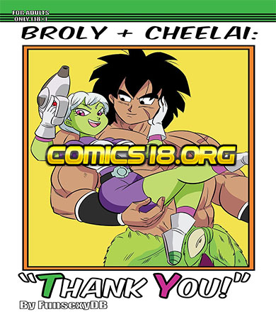 BROLY x CHEELAI - Thank You
