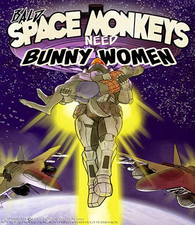 Bald SPACE MONKEYS Need Bunny Women