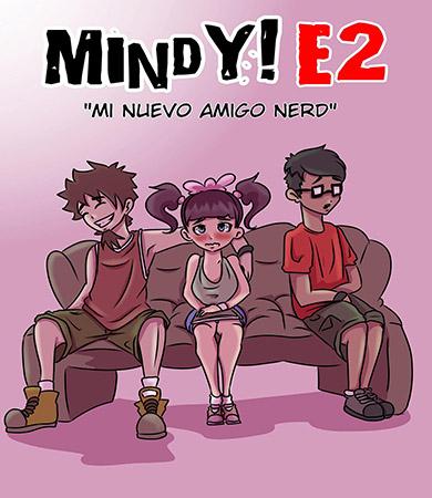 MINDY 2 - Mi Nuevo Amigo Nerd