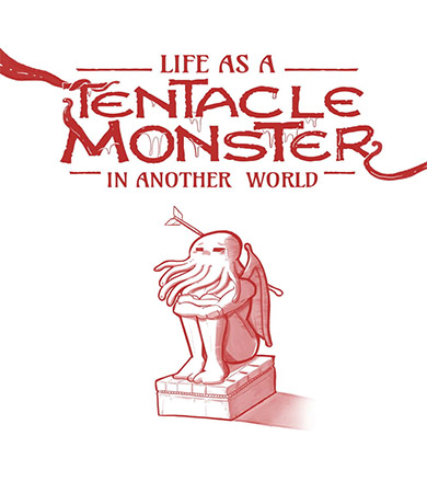 Life as a TENTACLE MONSTER in Another World